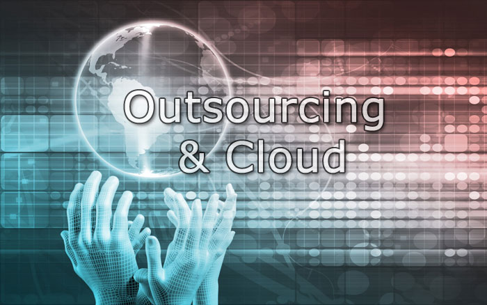 Outsourcing & Cloud